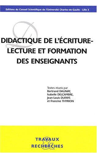 Didactique de l'écriture - Lecture et formation des enseignants