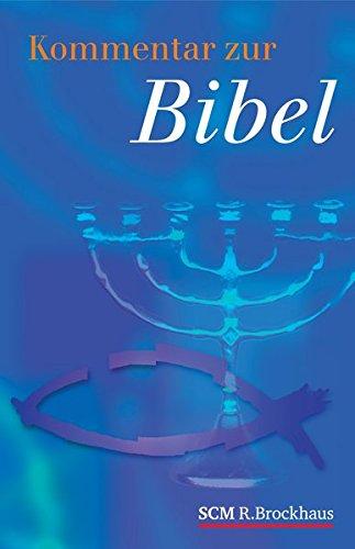 Kommentar zur Bibel: AT und NT in einem Band