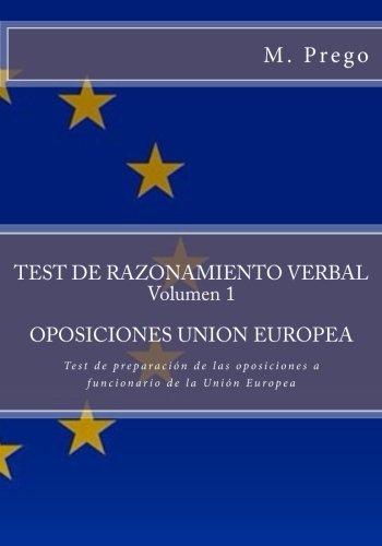 test-de-razonamiento-verbal-volumen-1oposiciones-union-europea-test-de-preparacion-de-las-oposicione
