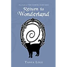 Return to Wonderland (Looking Glass Saga Book 1) (English Edition)