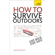 How to Survive Outdoors: Teach Yourself (English Edition)
