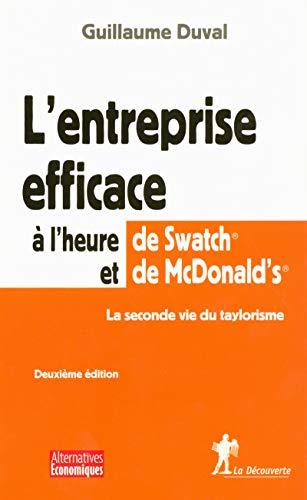 L'entreprise efficace à l'heure de Swatch et de McDonald's par Guillaume DUVAL