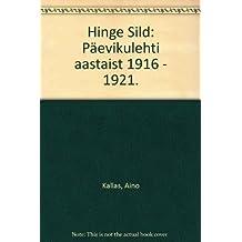 Hinge Sild: Päevikulehti aastaist 1916 - 1921.