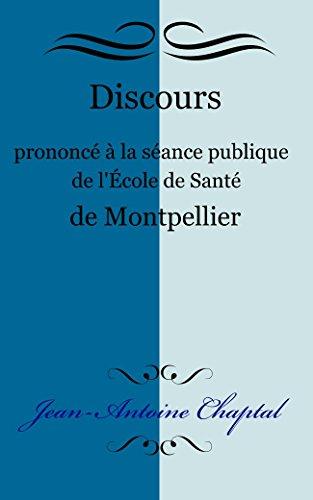 Discours prononcé à la séance publique de l'École de Santé de Montpellier
