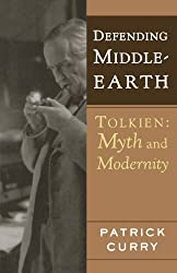 Defending Middle-Earth: Tolkien, Myth and Modernity