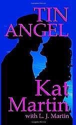 Tin Angel by Kat Martin (1990-01-01)