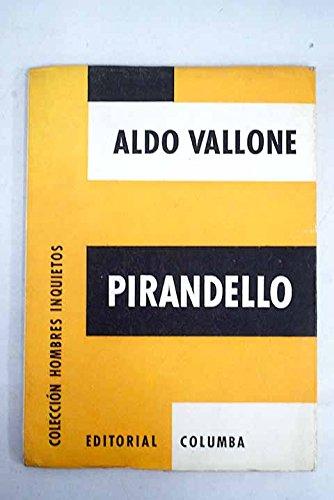 Pirandello. [Tapa blanda] by VALLONE, Aldo.-