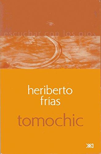 Tomochic (La creación literaria)