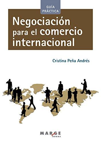 Negociación para el comercio internacional por Cristina  Peña Andrés