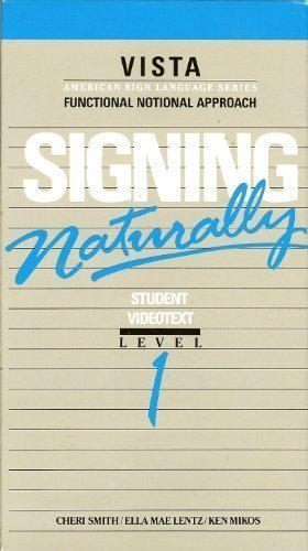 Signing Naturally Student Workbook: Level 1, Expanded Edition Expanded by Cheri Smith, Ken Mikos, Ella M. Lntz (1993) Paperback