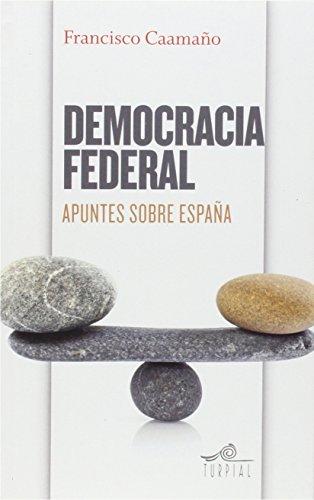 Democracia federal: Apuntes sobre España (Mirador)