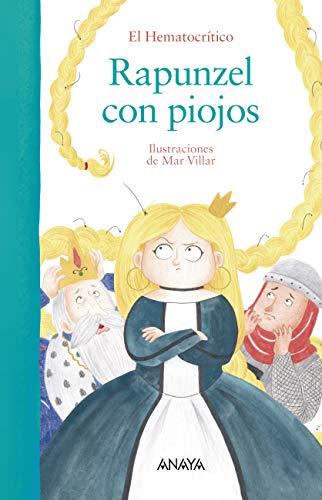 Rapunzel con piojos (PRIMEROS LECTORES (1-5 años) - Álbum ...