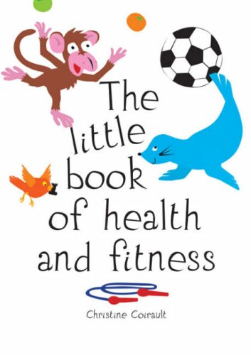 The Little Book of Health and Fitness
