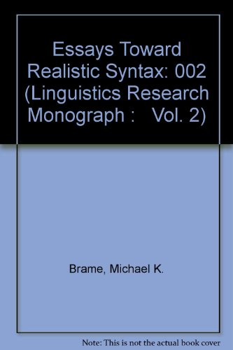 Essays Toward Realistic Syntax: 002 (Linguistics Research Monograph :   Vol. 2)