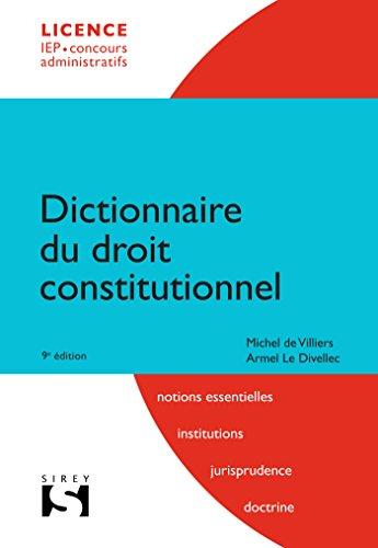 Dictionnaire du droit constitutionnel - 9e éd. par Michel de Villiers