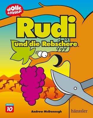 Rudi und die Rebschere