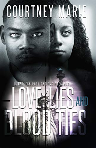 Love, Lies and Blood Ties (English Edition)