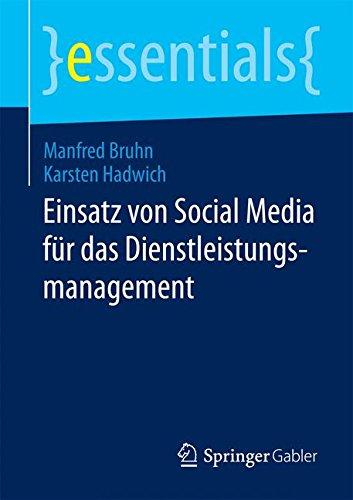 Einsatz von Social Media für das Dienstleistungsmanagement (essentials)
