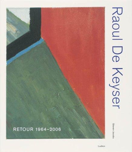 raoul-de-keyser-retour-1964-2006
