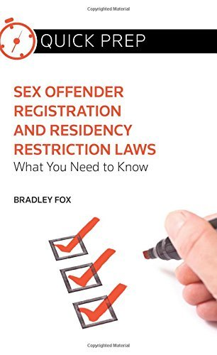 sex-offender-registration-and-residency-restriction-laws-what-you-need-to-know-quick-prep-by-bradley