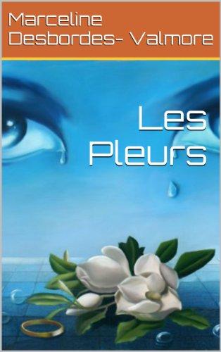 Les Pleurs (French Edition)