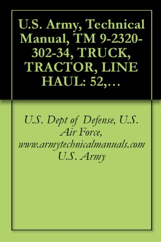 technical-manual-tm-9-2320-302-34-truck-tractor-line-haul-52000-gvwr-6x4-m915a3-nsn-2320-01-432-4847