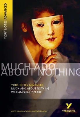 [Much Ado About Nothing: York Notes Advanced] (By: William Shakespeare) [published: April, 2004]