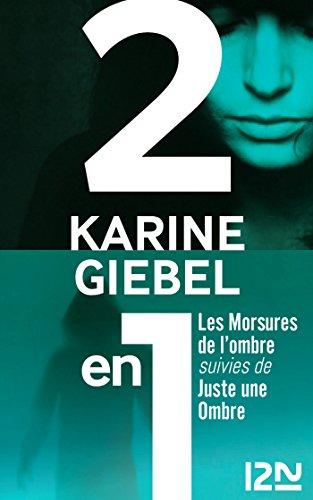 Les Morsures de l'ombre suivies de Juste une ombre (French Edition)
