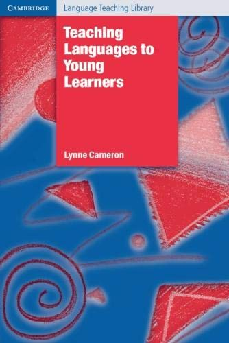 Teaching Languages to Young Learners (Cambridge Language Teaching Library) por Lynne Cameron