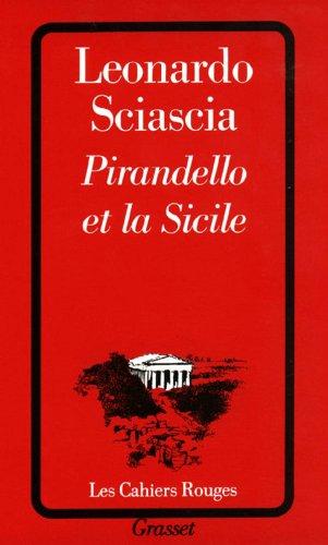 Pirandello et la Sicile par Leonardo Sciascia