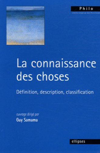 La connaissance des choses : Définition, description, classification