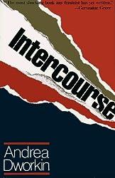 Intercourse by Andrea Dworkin (1988-08-01)