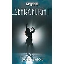 Searchlight: A Spiritual Warfare Romantic Thriller (Crystal Book 1)