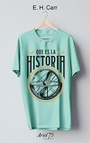 Descargar Libro ¿Qué es la historia? - 75 Aniversario de Ariel (Ariel 75 Aniversario) de E. H. Carr