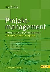 Projektmanagement: Methoden, Techniken, Verhaltensweisen (Print-on-Demand)