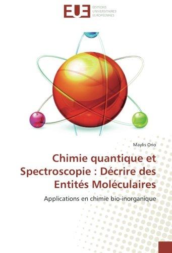 Chimie quantique et Spectroscopie