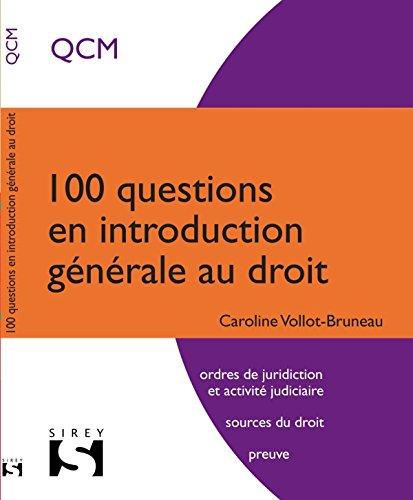 100 questions en introduction générale au droit - 1ère édition