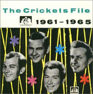 The Crickets File 1961-1965 by CRICKETS (1999-04-21) - Hall Cricket