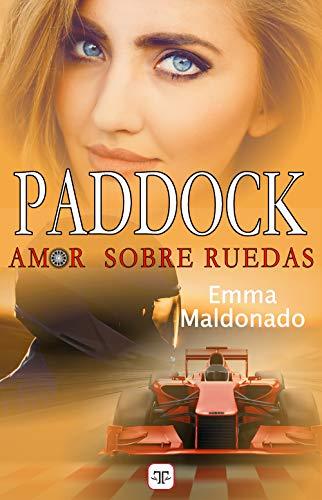 Paddock, amor sobre ruedas de Emma Maldonado