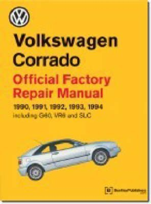 [(Volkswagen Corrado Official Factory Repair Manual 1990-94)] [By (author) Volkswagen United States] published on (April, 2003) Factory Repair Manual