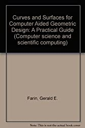 Curves and Surfaces for Computer Aided Geometric Design: A Practical Guide