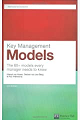 Key Management Models: The 60+ models every manager needs to know (Financial Times Series) Paperback