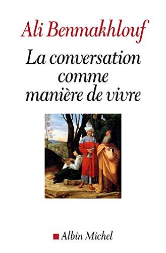 La Conversation comme manire de vivre
