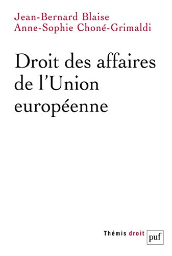 Droit des affaires de l'Union européenne par From Presses Universitaires de France - PUF