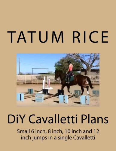 DiY Cavalletti Plans (Ranch DiY) por Tatum Rice