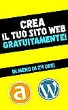 Wordpress + Altervista | Come creare un sito web in meno di 24 ore gratuitamente