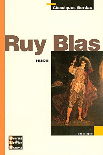 Classiques Bordas • Hugo • Ruy Blas