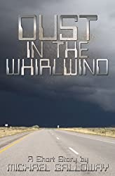 Dust in the Whirlwind