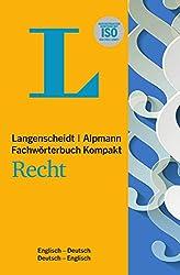 Langenscheidt Fachwörterbuch Kompakt Recht Englisch: In Kooperation mit Alpmann Schmidt, Englisch-Deutsch/Deutsch-Englisch (Langenscheidt Fachwörterbücher Kompakt)