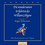 Die wundersamen Irrfahrten des William Lithgow